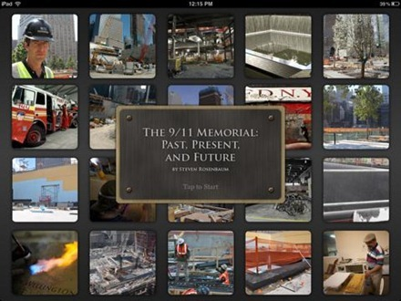 The 9/11 Memorial: Past, Present, and Future - iPad app
