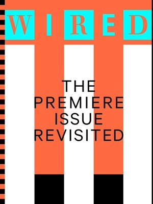 WIRED Premiere Issue Revisited