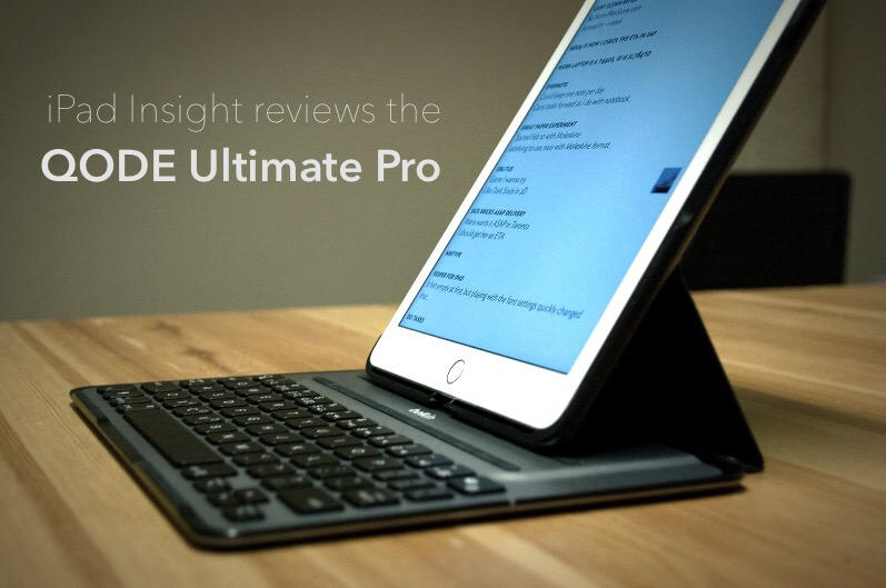 Review: Belkin QODE Ultimate Pro for iPad Air 2